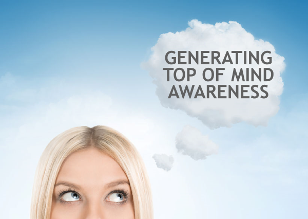 Generating Top of Mind Awareness